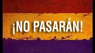 ¡No Pasarán! Canciones de guerra contra el fascismo