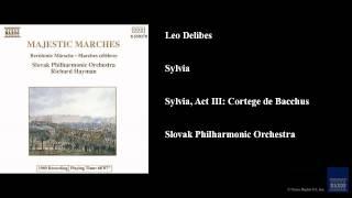Sylvia, Sylvia, Act III: Cortege de Bacchus