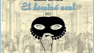 El dominó azul - «Cuando sus ojos lánguidos»
