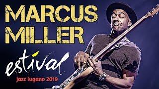 Estival Jazz Lugano 2019