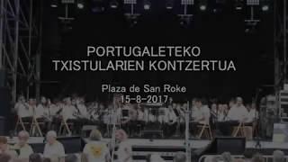 Portugaleteko Txistularien Kontzertua. 2017-08-15