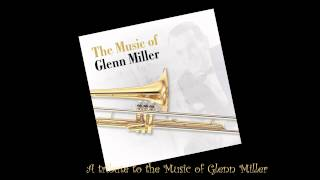 A tribute to the music of Glenn Miller